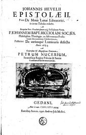 Epistolae II, prior : de motu lunae libratorio, in certas tabulas redacto ... Posterior : de utriusque luminaris defectu anni 1654
