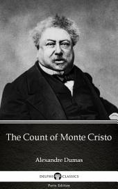 The Count of Monte Cristo by Alexandre Dumas (Illustrated)