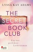 The Secret Book Club     Ein fast perfekter Liebesroman PDF