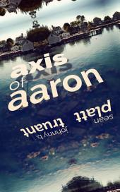 Axis of Aaron