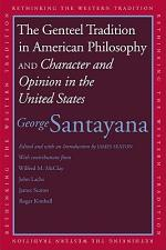 Genteel Tradition in American Philosophy and Character and Opinion in the United States