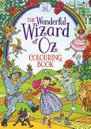 The Wonderful Wizard of Oz Colouring Book PDF