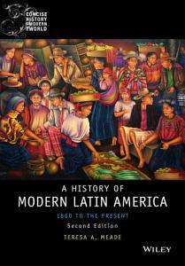 History of Modern Latin America Book