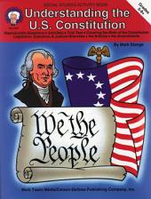Understanding the U.S. Constitution, Grades 5 - 8