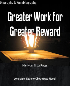 Greater Work For Greater Reward PDF