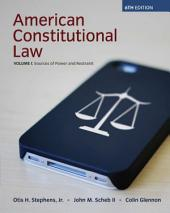 American Constitutional Law: Volume 1, Edition 6