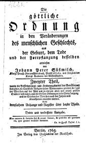 Die göttliche Ordnung in den Veränderungen des menschlichen Geschlechts, aus der Geburt, dem Tode und der Fortpflanzung desselben erwiesen: Band 2