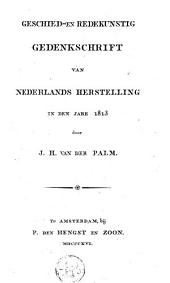 Geschied- en redekunstig gedenkschrift van Nederlands herstelling in den jare 1813