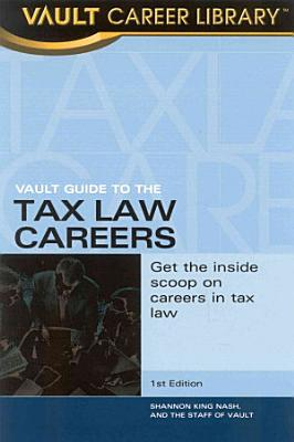 Vault Guide to Tax Law Careers PDF