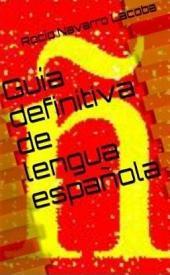 Guía definitiva de lengua española