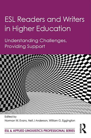 ESL Readers and Writers in Higher Education PDF