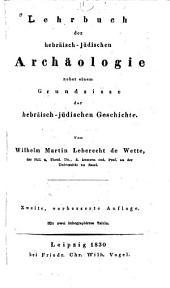 Lehrbuch der hebräisch-jüdischen Archäologie nebst einem Grundrisse der hebräisch-jüdischen Geschichte