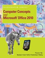 Computer Concepts and Microsoft Office 2010 Illustrated PDF