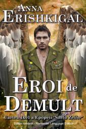 Eroi de Demult (limba română - Romanian Edition): cărţi românești
