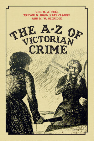 The A Z of Victorian Crime