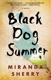 Black Dog Summer: A Novel
