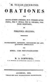 M. Tullii Ciceronis orationes pro Sexto Roscio Amerino, in C. Verrem actio prima, pro P. Sulla, pro Q. Ligario, pro rege Dejotaro, et Philippica Secunda