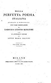 Della perfetta poesia italiana: Volume 1