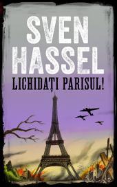 Lichidați Parisul!: Ediție română