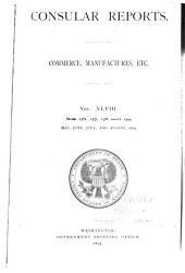 Consular Reports: Commerce, Manufactures, Etc, Volume 48