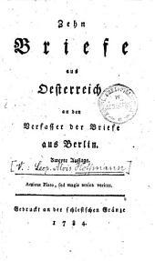 Zehn Briefe aus Oesterreich an den Verfasser der Briefe aus Berlin