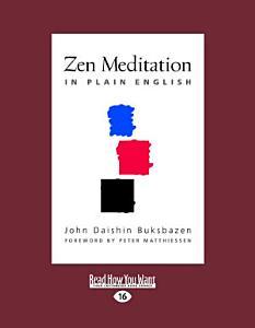 Zen Meditation in Plain English Book