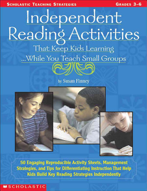Independent Reading Activities That Keep Kids Learning     While You Teach Small Groups PDF