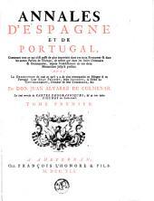 Annales d'Espagne et de Portugal, contenant tout ce qui s'est passé de plus important dans ces deux Royaumes et dans les autres parties de l'Europe, de même que dans les Indes orientales et occidentales, depuis l'établissement de ces deux monarchies jusqu'à présent....