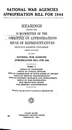 National War Agencies Appropriation Bill  Hearings PDF