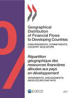Geographical Distribution of Financial Flows to Developing Countries 2017 Disbursements  Commitments  Country Indicators PDF