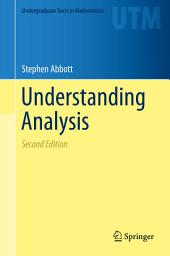 Understanding Analysis: Edition 2