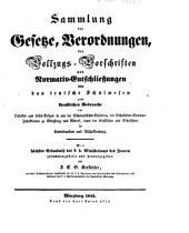 Sammlung der Gesetze, Verordnungen, der Vollzugsvorschriften und Normativ-Entschließungen über das teutsche Schulwesen: zum dienstlichen Gebrauch ... in Unterfranken und Aschaffenburg, Band 1
