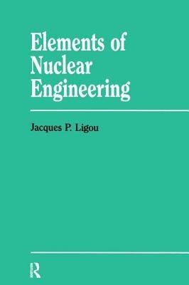 Elements of Nuclear Engineering PDF