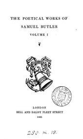 The Poetical Works of Samuel Butler: Volume 1