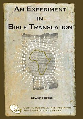 An Experiment in Bible Translation PDF