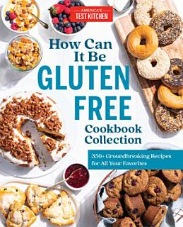 The How Can It Be Gluten Free Cookbook Collection Book
