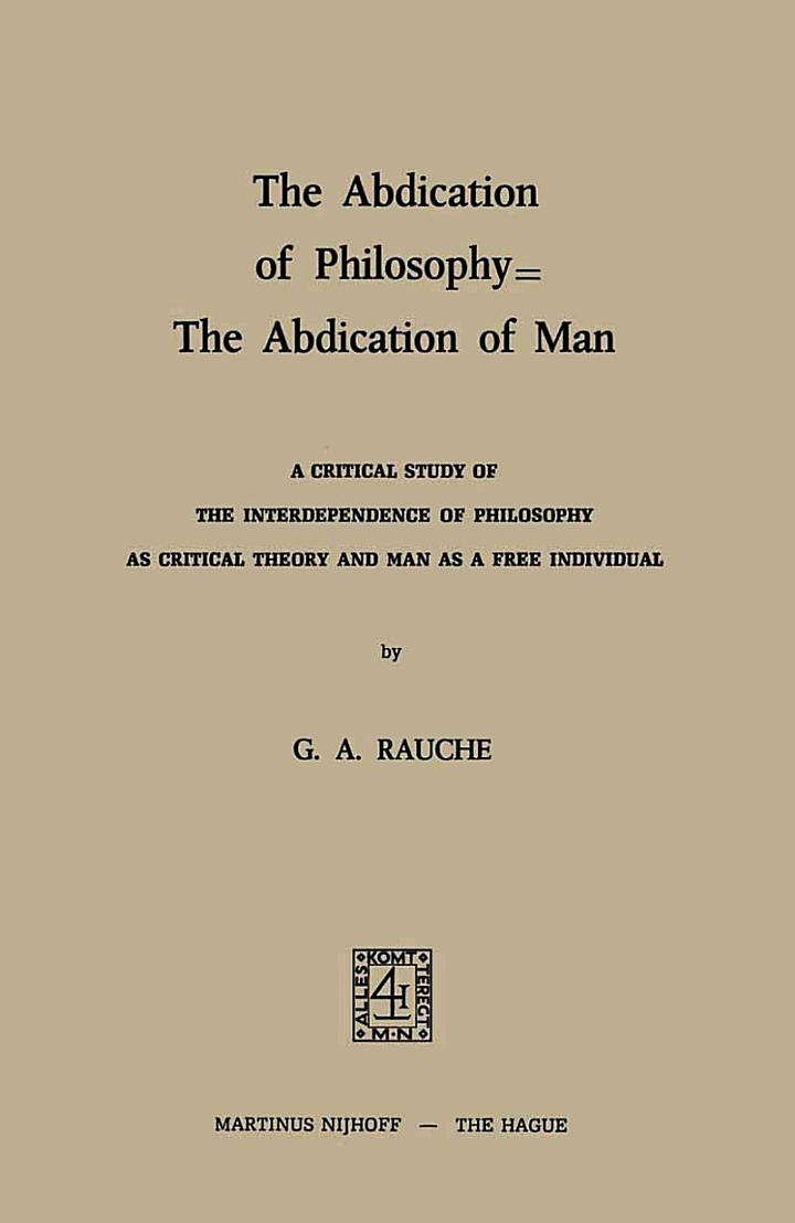 The Abdication of Philosophy — The Abdication of Man