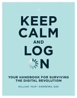 Keep Calm and Log On PDF