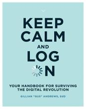 Keep Calm and Log On PDF
