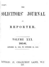 Solicitors' Journal and Reporter: Volume 30
