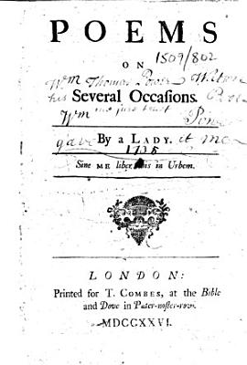 Poems on Several Occasions  By a Lady  i e  Elizabeth Thomas