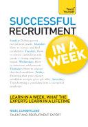 Successful Recruitment in a Week: Teach Yourself