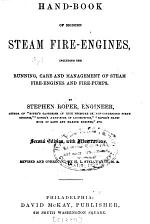 Hand-book of Modern Steam Fire-engines