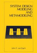 System Design Modeling and Metamodeling