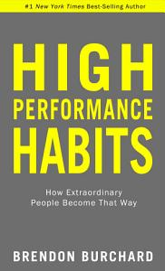 High Performance Habits Book