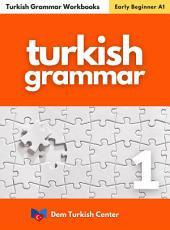 Turkish Grammar Workbook 1: Turkish Grammar Books for Beginners
