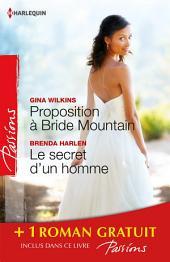 Proposition à Bride Mountain - Le secret d'un homme - Un ennemi irrésistible: (promotion)