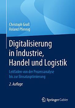 Digitalisierung in Industrie  Handel und Logistik PDF