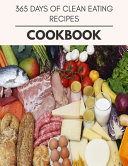 365 Days Of Clean Eating Recipes Cookbook PDF
