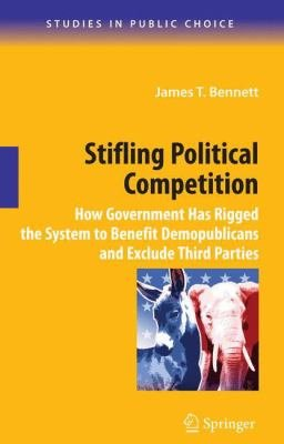 Stifling Political Competition
